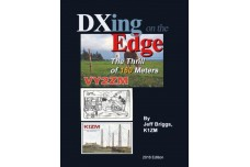 Book - DXing On the Edge. By Jeff Briggs - VY2ZM. 2016 ed.